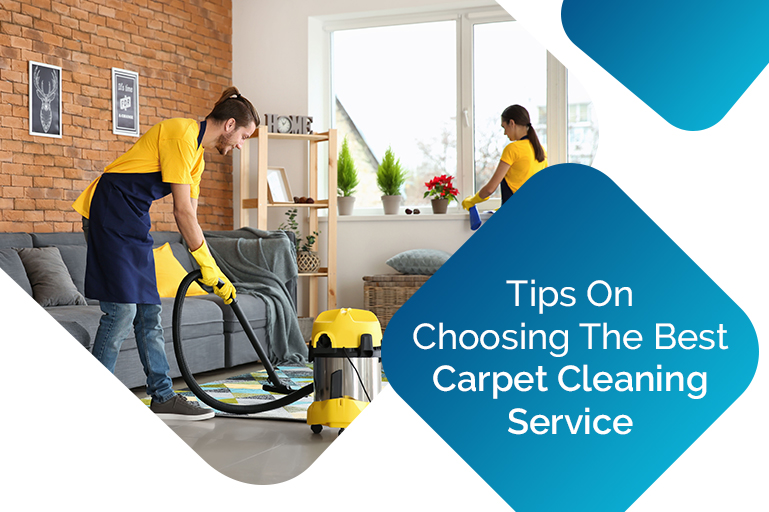 Tips on Choosing the Best Carpet Cleaning Services Company